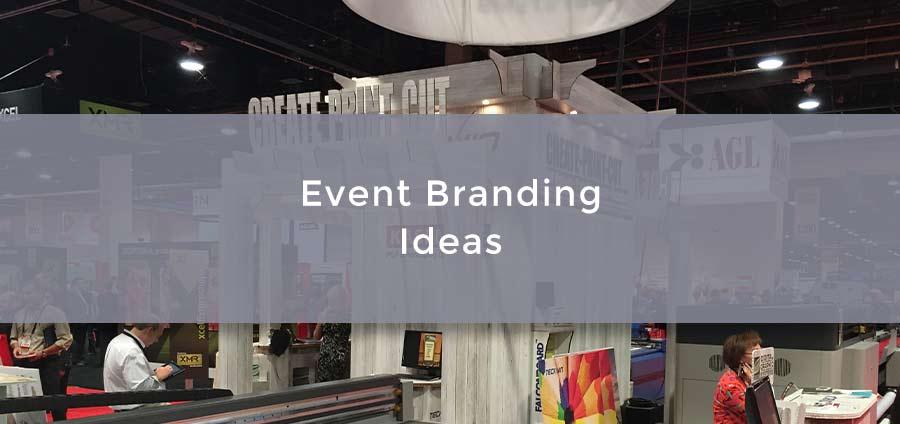 Event Branding Ideas