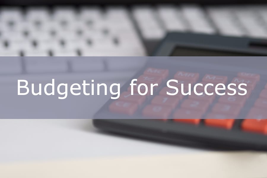 Budgeting for success.